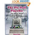 Pit bull placebo